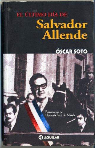 9789562390842: El Ultimo Dia de Salvador Allende