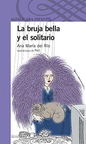 La bruja bella y el solitario (Spanish: Rio, Ana MariÂ