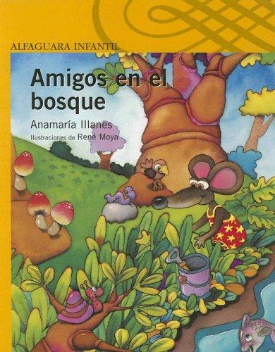 9789562391122: Amigos En El Bosque (Alfaguara Infantil y Juvenil) (Spanish Edition)