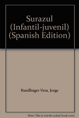 9789562391405: Surazul (Infantil-juvenil) (Spanish Edition)