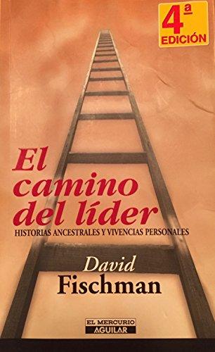 9789562391528: El Camino Del Lider