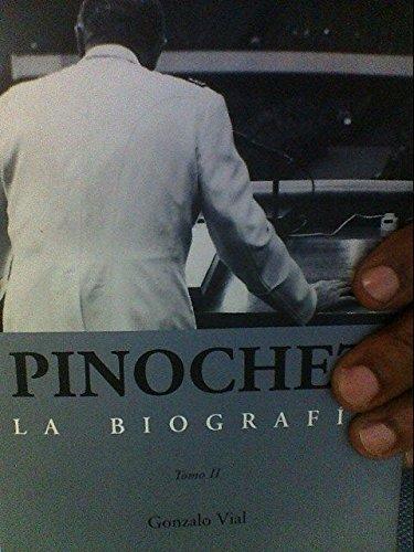 Pinochet. La BiografÃa: Gonzalo Vial