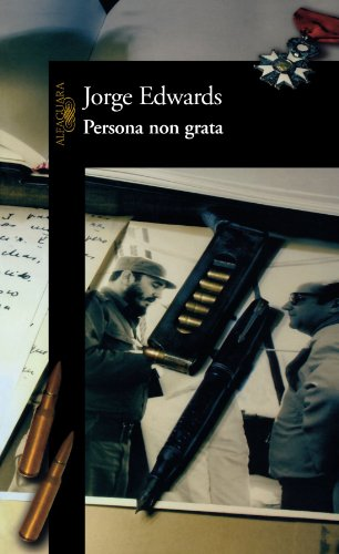 9789562394482: Persona Non Grata/ Persona Non Grata, a Memoir of Disenchantment With the Cuban Revolution (Spanish Edition)