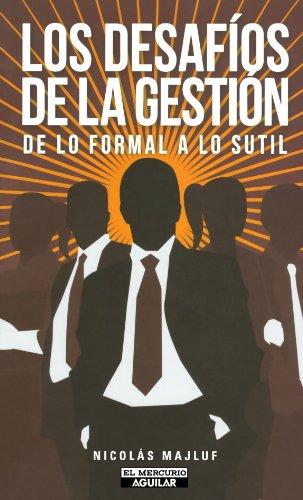 9789562399623: Los desafíos de la gestión de lo formal a lo sutil (Spanish Edition)