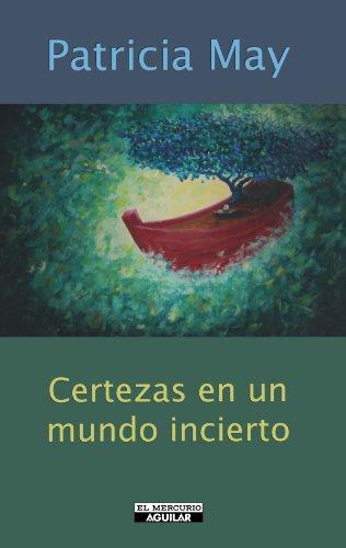 9789562399708: Certezas En Un Mundo Incierto (Spanish Edition)