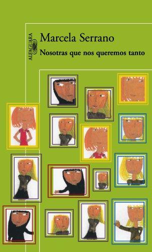 9789562399876: Nosotras que nos queremos tanto (Spanish Edition)