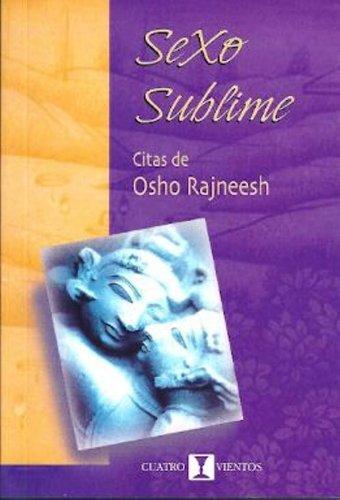 Sexo sublime: Osho Rajneesh