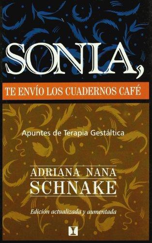 Sonia te envio los cuadernos del cafe (Paperback)