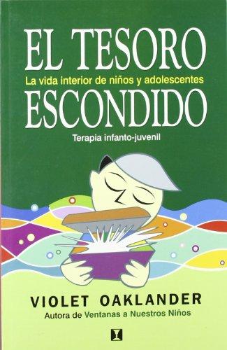 9789562421089: TESORO ESCONDIDO, EL LA VIDAD INTERIOR DE NIÃ'OS Y ADOLESCENT
