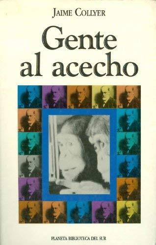 Gente al acecho (Biblioteca del sur) (Spanish Edition): Jaime Collyer