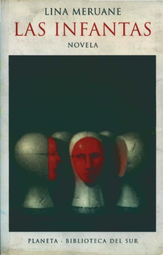 9789562472128: Las infantas (Biblioteca del sur)
