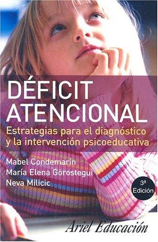 Deficit atencional: Estrategias Para El Diagnostico Y: Condemarin, Mabel