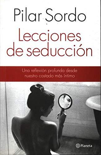 9789562475983: LECCIONES DE SEDUCCION Una Reflex..