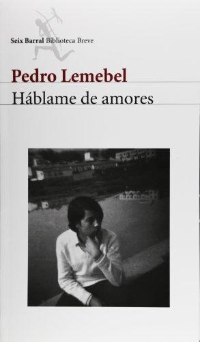 Háblame de amores.: Lemebel, Pedro