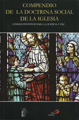 9789562564175: Compendio de La Doctrina Social de La Iglesia (Spanish Edition)