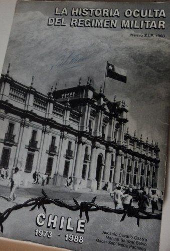 9789562580595: La Historia oculta del régimen militar: Chile, 1973-1988
