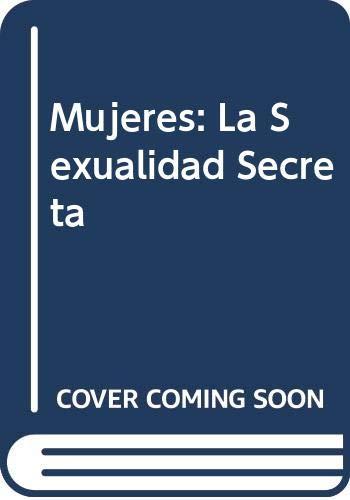 9789562581578: Mujeres: La Sexualidad Secreta