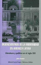Desencuentros De La Modernidad (Spanish Edition)