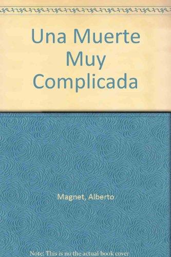 9789562602990: Una Muerte Muy Complicada (Spanish Edition)