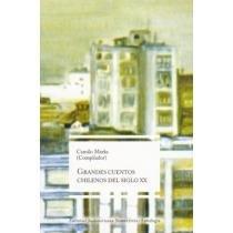 Grandes Cuentos Chilenos Del Siglo XX (Spanish: Marks, Camilo