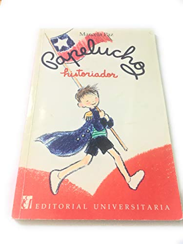 Papelucho Historiador (Spanish Edition): Marcela Paz
