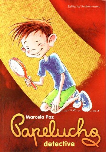 Papelucho Detective (Spanish Edition): Marcela Paz
