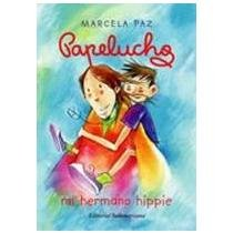 Papelucho Mi Hermano Hippie (N10): Paz, Marcela