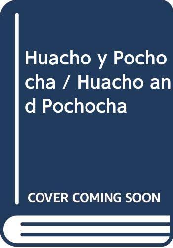 Huacho y Pochocha / Huacho and Pochocha: Enrique Lihn