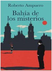 9789562624060: Bahia de los misterios (Cayetano Brule 7)