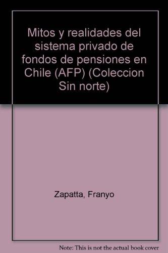 Mitos y realidades del sistema privado de: Zapatta Alavarado, Franyo