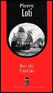 ISLA DE PASCUA Libros Ciudadano LOM - LOTI , PIERRE