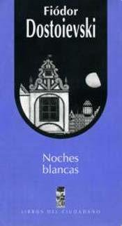 9789562821339: NOCHES BLANCAS (Spanish Edition)