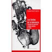 9789562821513: Los límites de la tolerancia: Libertad de expresión y debate público en Chile (Colección Nuevo periodismo) (Spanish Edition)