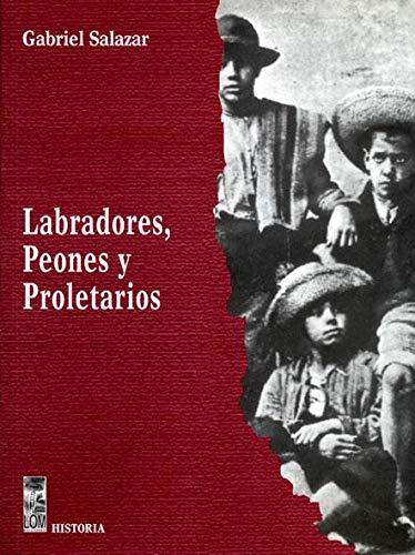 9789562822695: LABRADORES PEONES Y PROLETARIOS