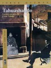 9789562823449: Tahuashando, lectura mestiza de César Vallejo (Colección Texto sobre texto)