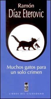 9789562827331: MUCHOS GATOS PARA UN SOLO CRIMEN (Spanish Edition)
