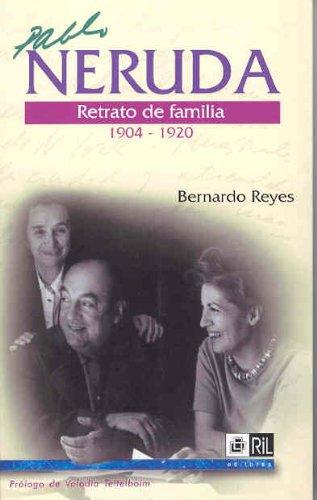 9789562843188: Neruda: Retrato De Familia (1904-1920)