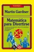Matemática Para Divertirse (9562846407) by Martin Gardner