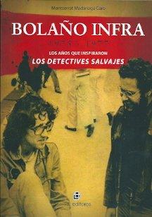 9789562847636: BOLAÑO INFRA: 1975-1977: LOS AÑOS QUE INSPIRARON LOS DETECTI