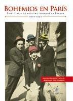 9789562847698: Bohemios En Par's. Epistolario De Artistas Chilenos En Europa: 1900-1940