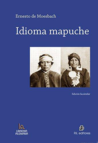 Idioma Mapuche: Moesbach, Ernesto de
