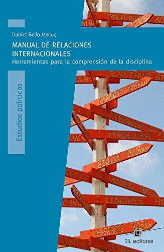 9789562849760: Manual De Relaciones Internacionales. Herramientas Para La Comprension De La Disciplina