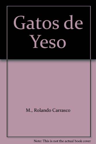 9789562886260: Gatos de Yeso