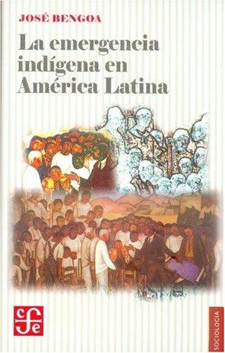 9789562890151: Emergencia indigena América latina (Seccion De Obras De Sociologia)