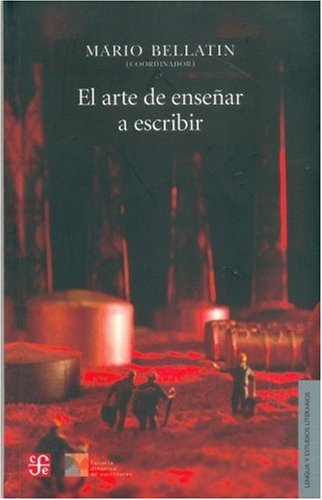 9789562890533: El Arte de Ensenar a Escribir (Lengua y Estudios Literarios)
