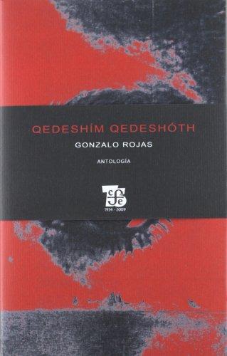 9789562890793: Quedeshim quedeshoth. antologia (Letras Mexicanas / Poesia)