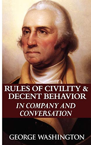 9789562911771: Rules of Civility & Decent Behavior in Company and Conversation
