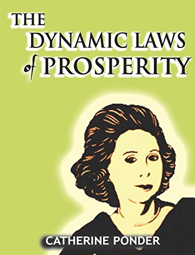 The Dynamic Laws of Prosperity (Paperback)