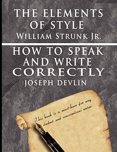 9789562912631: The Elements of Style by William Strunk Jr. & How To Speak And Write Correctly by Joseph Devlin - Special Edition