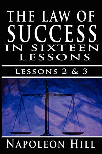 The Law of Success , Volume II: Napoleon Hill